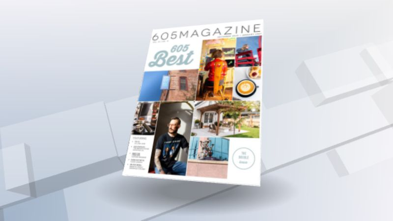 """605 Magazine releases its double issue for December and January with the """"best"""" in the 605."""
