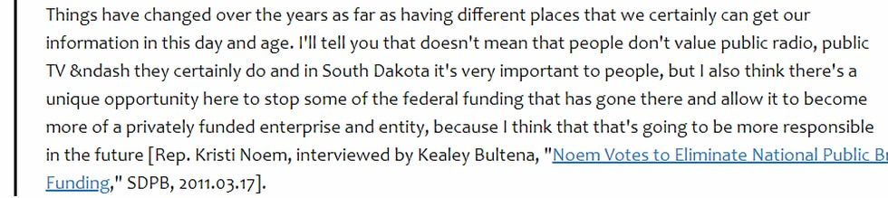 Noem defended her vote to defund NPR in 2011 as a way to move the entity towards privatization.