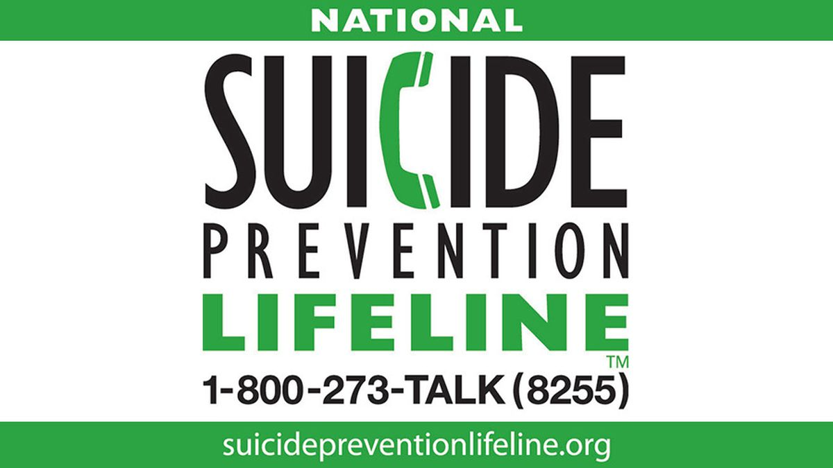 The National Suicide Prevention Lifeline, 988, will be in effect in July of 2022.