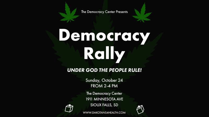 Democracy Rally organized by Dakotans for Health taking place Sunday